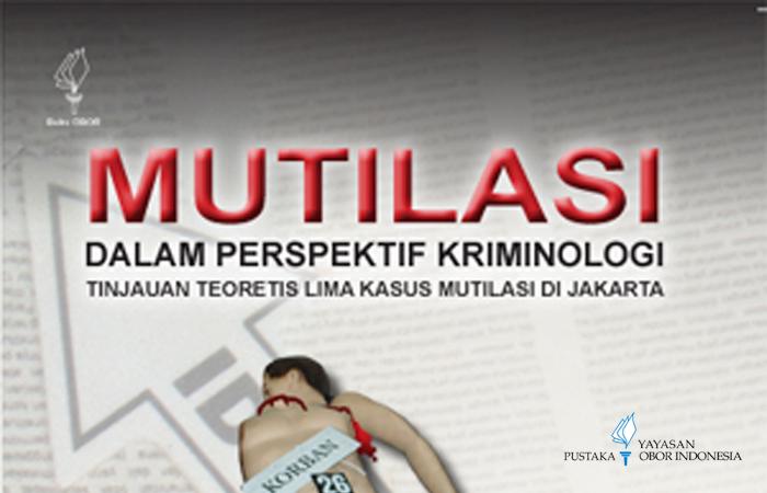 Mutilasi Dalam Perspektif Kriminologi